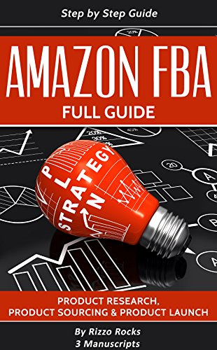 Amazon FBA: How to become a successful Amazon FBA seller - Full Guide Step-by-step (3 Manuscripts)]()