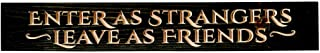 product image for Furniture Barn USA Decorative Wood Sign - Enter as Strangers, Leave as Friends - Rustic Black