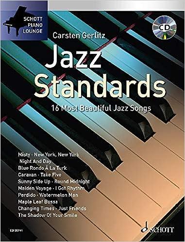 Jazz Standards: 16 Most Beautiful Jazz Songs (Schott Piano