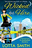 Wicked for Hire (Paranormal in Manhattan Mystery: A Cozy Mystery on Kindle Unlimited Book 1) by  Lotta Smith in stock, buy online here