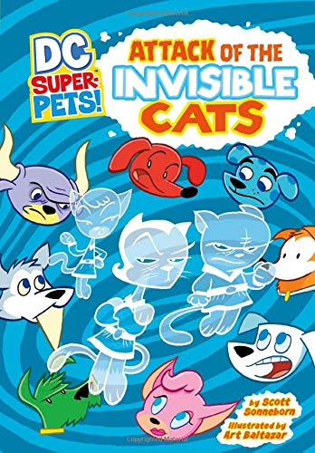 Attack of the Invisible Cats (DC Super-Pets)]()