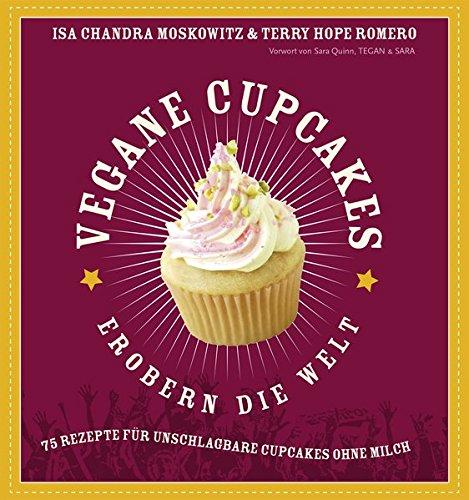 vegane-cupcakes-erobern-die-welt-75-rezepte-fr-unschlagbare-cupcakes-ohne-milch-75-laktosefreie-rezepte-fr-cupcakes-die-rocken