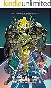 Avengers Vol. 3: Prelude To Infinity (Avengers (Marvel NOW!)Graphic Novel)