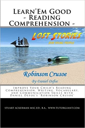 Learn'Em Good - Reading Comprehension - Robinson Crusoe: Improve ...