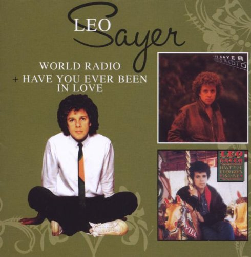 LEO SAYER - World Radio & Have You Ever Been In Love - Leo Sayer - Zortam Music