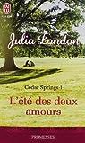 Cedar Springs, Tome 1 : L'été des deux amours par London