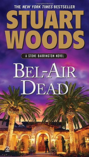 Bel-Air Dead: A Stone Barrington Novel (Action Bel)