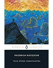 Thus Spoke Zarathustra: A Book for Everyone and No One (Classics)