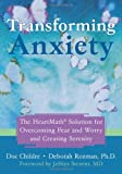 Transforming Anxiety, Deborah Rozman and Doc Lew Childre, 1572244445
