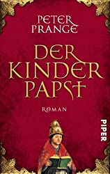 Der Kinderpapst: Roman
