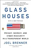 img - for Glass Houses: Privacy, Secrecy, and Cyber Insecurity in a Transparent World by Brenner Joel (2013-08-27) Paperback book / textbook / text book