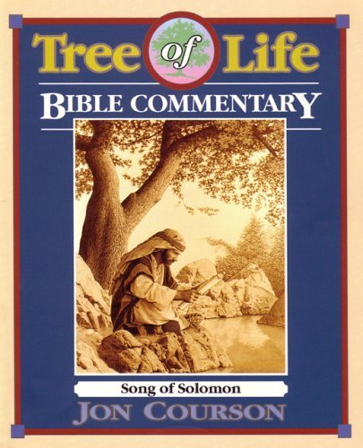 Song Of Solomon (Tree Of Life Bible Commentary) (Tree of Life Bible Commentary)