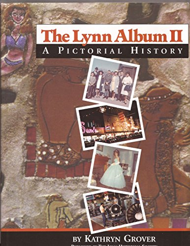 The Lynn album II: A pictorial history