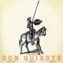 The Story of Don Quixote, Volume I Audiobook by Miguel de Cervantes, Arvid Paulson - translator, Clayton Edwards - translator Narrated by Jack Chekijian