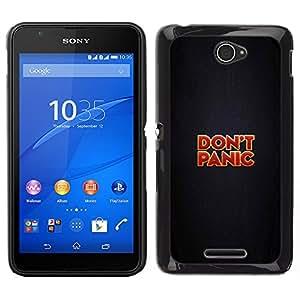 A-type Arte & diseño plástico duro Fundas Cover Cubre Hard Case Cover para Sony Xperia E4 (Do not Panic - Gracioso - Mensaje)