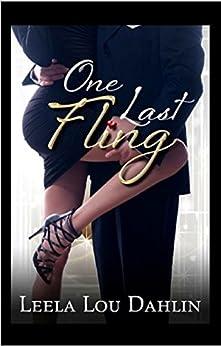 One Last Fling by [Dahlin, Leela Lou]