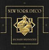 New York Deco: (Deluxe Edition)