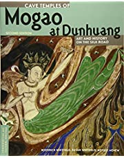 Cave Temples of Mogao at Dunhuang: Art and History on the Silk Road, Second Edition