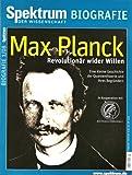 Max Planck - Revolutionär wider Willen: Eine kleine Geschichte der Quantentheorie und ihres Begründers. In Kooperation mit der Max-Planck-Gesellschaft. 1/08