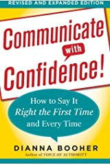 Communicate with Confidence, Revised and Expanded Edition:  How to Say it Right the First Time and Every Time Paperback