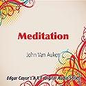 Meditation Speech by John Van Auken