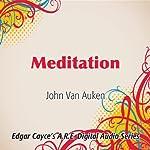 Meditation | John Van Auken