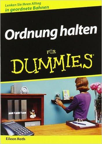 Ordnung Halten ordnung halten für dummies german edition eileen roth