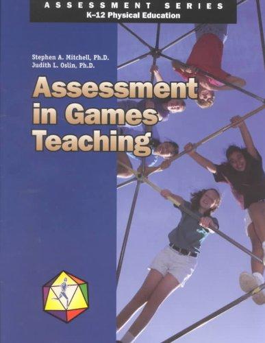 Assessment in Games Teaching (Assessment Series, K-12...