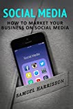 Best Books On Social Media - Social Media: How To Market Your Business On Review