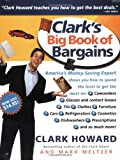 Clark's Big Book of Bargains, Clark Howard and Mark Meltzer, 0786887788