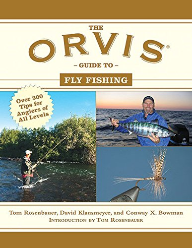 David klausmeyer author profile news books and speaking for Orvis fly fishing 101