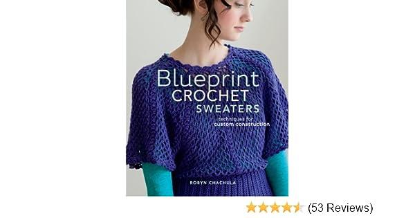 Blueprint Crochet Sweaters Techniques For Custom Construction