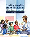 img - for Teaching Struggling and At-Risk Readers: A Direct Instruction Approach by Douglas W. Carnine (2005-07-21) book / textbook / text book