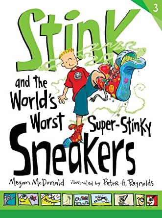 Stink and the World's Worst Super-Stinky Sneakers (Book #3 ...