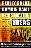 Domain Name Registration Ideas
