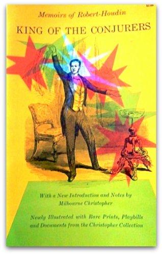 King of the Conjurers: Memoirs of Robert-Houdin