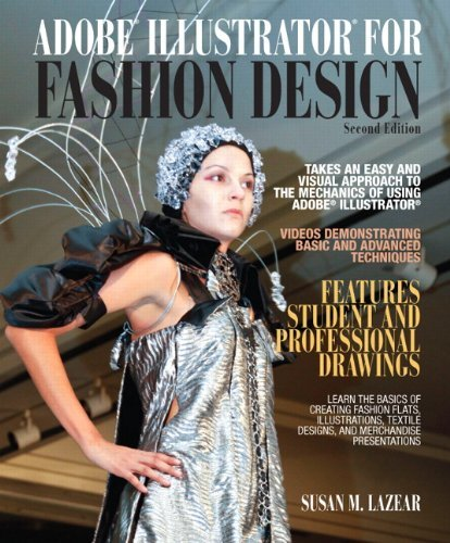[Adobe Illustrator for Fashion Design] [Author: Lazear, Susan] [November, 2011]