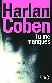 Tu me manques, Coben, Harlan