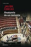 Anatomía de un instante (CONTEMPORANEA) (Contemporanea (debolsillo))