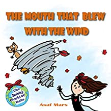 The Mouth That Blew With The Wind: The Quirky World of Kate - vol.1