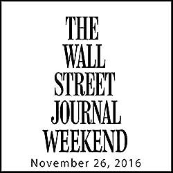 Weekend Journal 11-26-2016