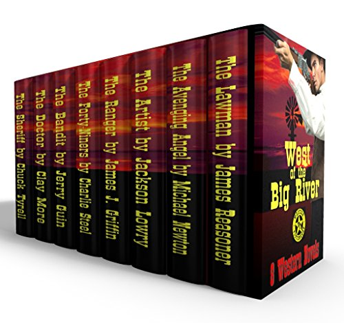 West of the Big River: Boxed Set of Eight Western Novels ()