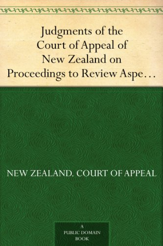 judgments-of-the-court-of-appeal-of-new-zealand-on-proceedings-to-review-aspects-of-the-report-of-th