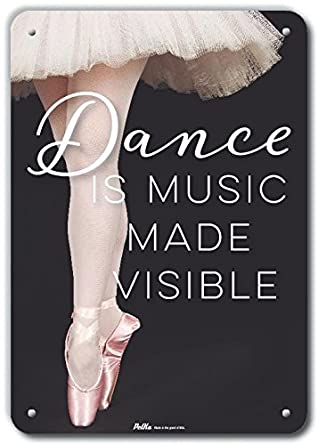 Petka Signs and Graphics PKBT-0039-NA/_7x10Dance is Music Made Visible Aluminum Sign 7 x 10