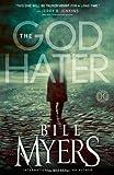 The God Hater: A Novel