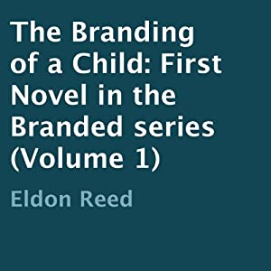 The Branding of a Child Audiobook