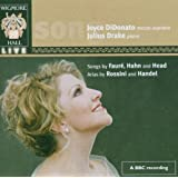 Joyce DiDonato: Songs by Faure, Hahn and Head; Arias by Rossini and Handel