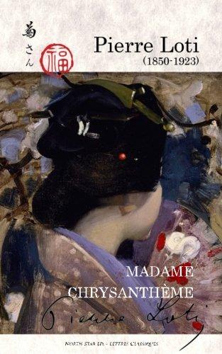Explorer Northstar (Madame Chrysanthème (full text))