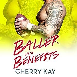 Baller with Benefits Audiobook