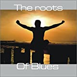Roots of Blues
